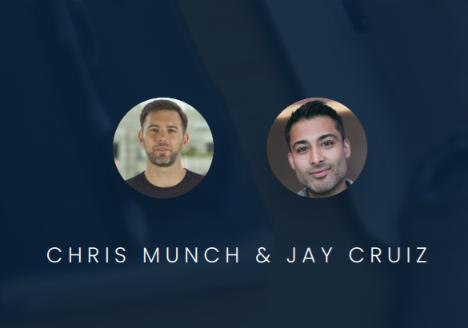 Chris Munch and Jay Cruiz
