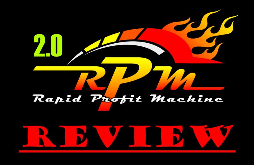 Rapid Profit Machine 2.0 Review